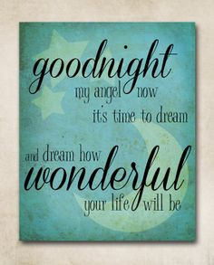 Angel Of Hope Quotes Goodnight my angel lullaby