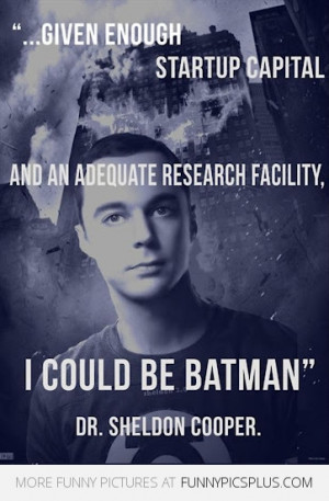 quotes by funny people pics sheldon cooper sheldon cooper smile ...