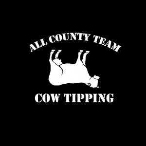 ALL COUNTY TEAM COW TIPPING T-SHIRT(WHITE INK)