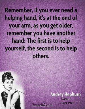 if you ever need a helping hand, it's at the end of your arm, as you ...