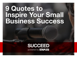 Quotes to Inspire Your Small Business Success