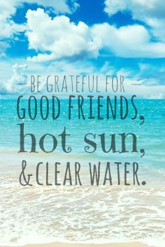 Be grateful for vacation!