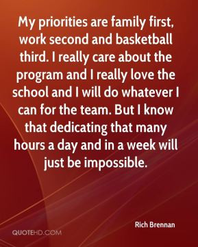 Basketball Team Family Quotes My priorities are family first