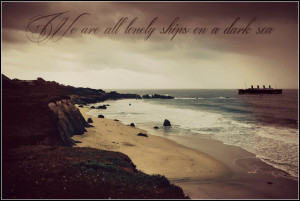 Lonely Ships at Sea ~ Quote by RMS-OLYMPIC