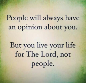 Live your life for The Lord