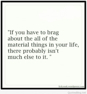 Material things in your life quote