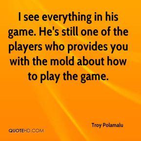 Troy Polamalu Quotes