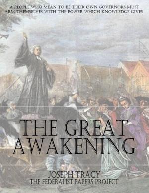 The Great Awakening by Joseph Tracy