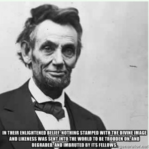Quotes Suitable For Framing: Abraham Lincoln