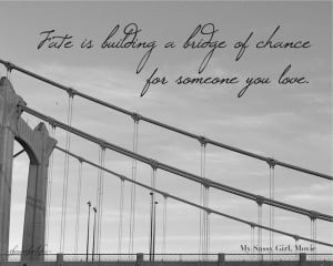 ... of chance for someone you love. - My Sassy Girl Movie Quote, Bridge