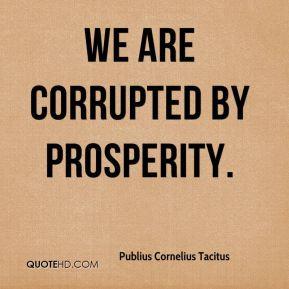 More Publius Cornelius Tacitus Quotes