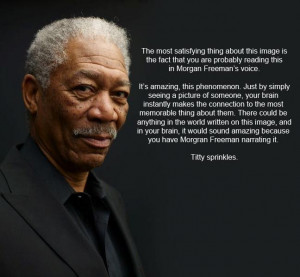 Morgan Freeman, voice of God, in poster form