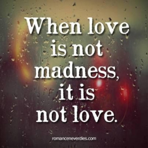 Love and madness quotes