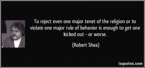 To reject even one major tenet of the religion or to violate one major ...