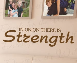 Find Strength in Union Wall Decal Quote