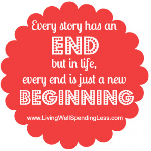 download this Quote Every Story Has End But Life Ending Just New ...
