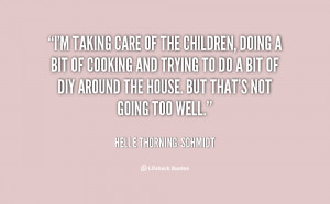 quote-Helle-Thorning-Schmidt-im-taking-care-of-the-children-doing ...