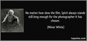 For Minor White Quotes