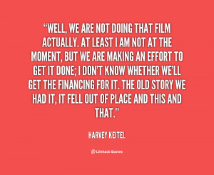 quote-Harvey-Keitel-well-we-are-not-doing-that-film-95990.png