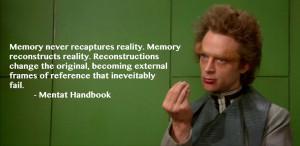 Memory never recaptures reality…