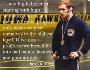Dan Gable quote #wrestling