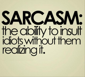 Sarcastic Quotes About Idiots http://www.babyboomerbaloney.com/?tag ...