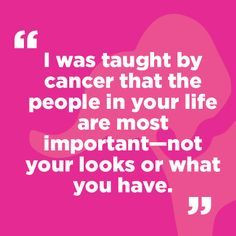cancer survivor quotes - More