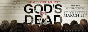 ... released movie, God's Not Dead ( movie trailer can be found here