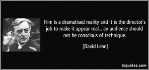 More David Lean Quotes