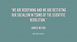 We are redefining and we are restating our socialism in terms of the ...