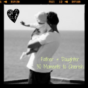 Father Daughter Quotes: Are you daddy's little girl?
