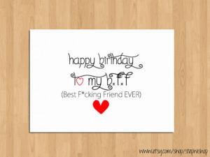 Funny Happy Birthday Card for Best Friend -Happy Birthday to my Best F ...