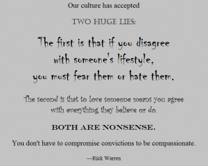 Rick Warren quote - our culture has accepted two huge lies.