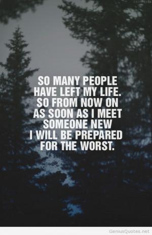 People who left my life quote / Genius Quotes