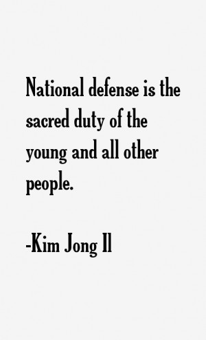 Kim Jong Il Quotes & Sayings