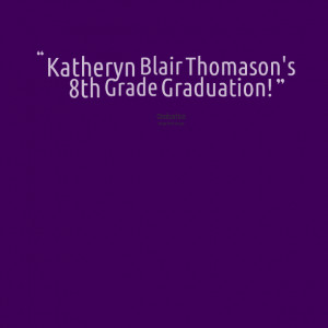 8th Grade Graduation Poems