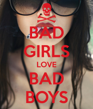 bad-girls-love-bad-boys.png