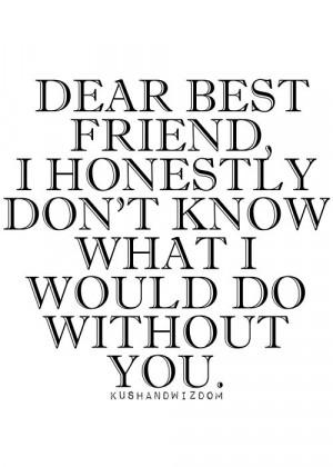dear best friend please stay dear best friend quote dear bestfriend we ...
