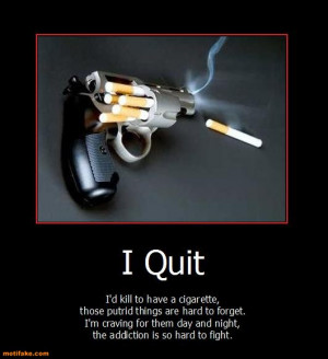 quit-smoking-quit-smoking-cigarettes-gun-addiction-demotivational ...