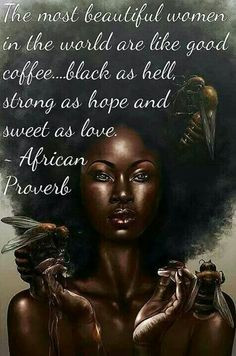 African Proverb :D More