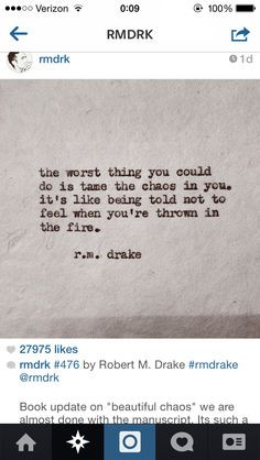 ... told you are not to feel when you re thrown into the fire r m drake