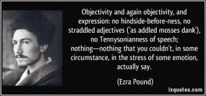 Objectivity and again objectivity, and expression: no hindside-before ...