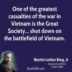 One of the greatest casualties of the war in Vietnam is the Great ...