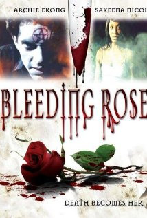 Bleeding Rose (2007) Poster