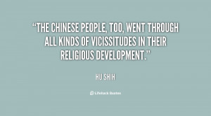 ... through all kinds of vicissitudes in their religious development
