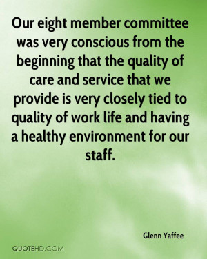 Our eight member committee was very conscious from the beginning that ...