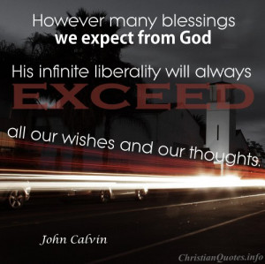 John Calvin Quote - God s Infinite Liberality - cars driving by church