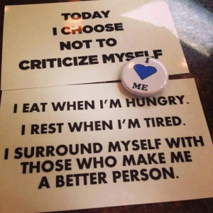 Today I choose not to criticize myself..