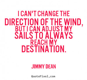 ... jimmy dean more inspirational quotes friendship quotes life quotes