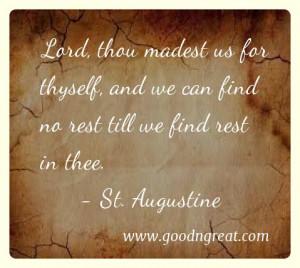 St. Augustine Prayer GoodNGreat Quotes